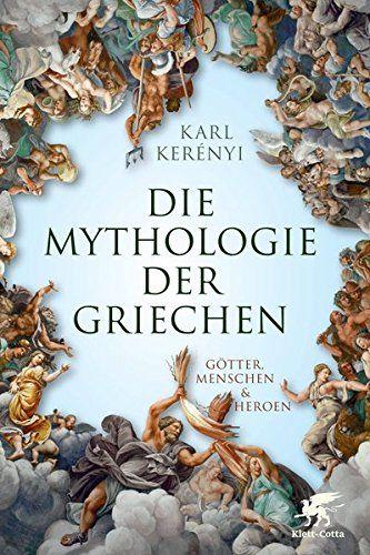 Mythologie Der Griechen G Tter Menschen Und Heroen Teil 1 Und