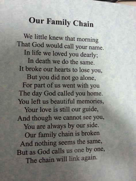 Broken Chain - A beautiful poem about the loss of a family member. Description from pinterest.com. I searched for this on bing.com/images