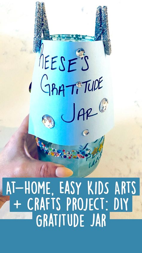 At-Home, Easy Kids Arts + Crafts Project: DIY Gratitude Jar