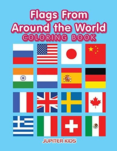 Pdf Flags From Around The World Coloring Book Ebook Download Free Epub Mobi Ebooks Coloring Book Download Coloring Books Flag Coloring Pages