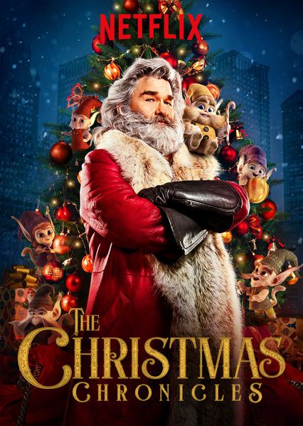 The Christmas Chronicles Best Christmas Movies Christmas Movies Netflix Original Movies