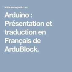 Arduino : Présentation et traduction en Français de