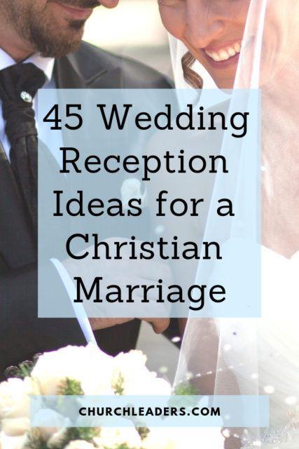 45 Wedding Reception Ideas For A Christian Marriage Christian Wedding Ceremony Wedding Reception Wedding Reception Photography