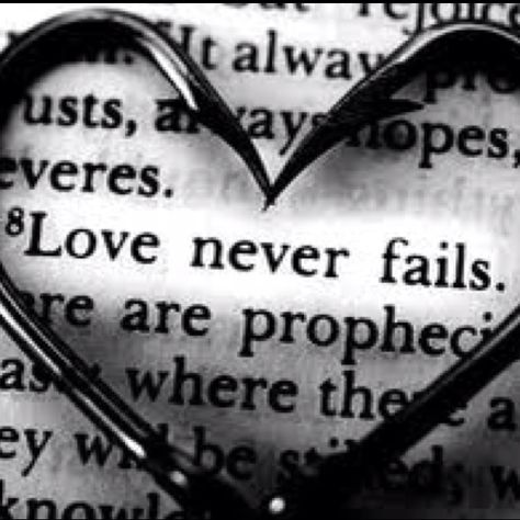Love Never Fails.