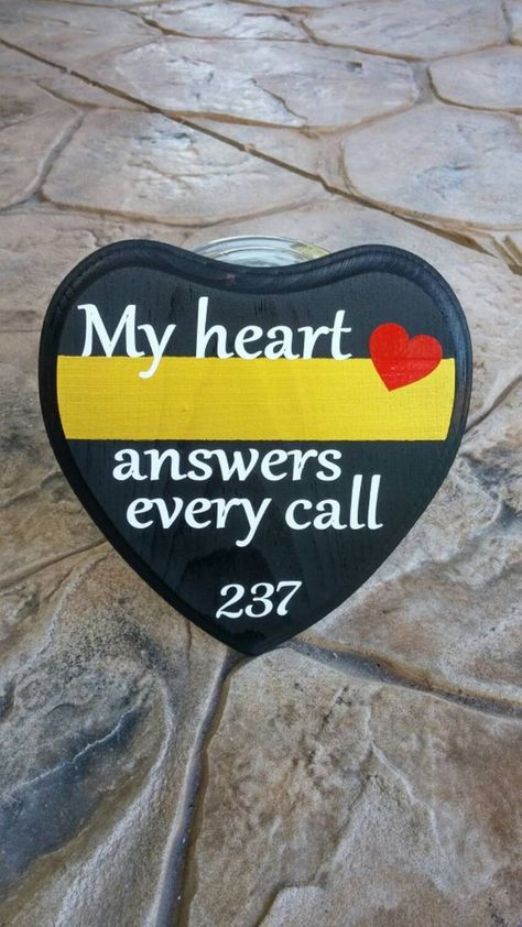 Thin Gold Line Heart Plaque. 6x6 My Heart answers every call. Thin Gold Line, Dispatcher, Dispatcher