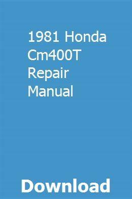 1981 Honda Cm400t Repair Manual Repair Manuals Honda Owners Manuals
