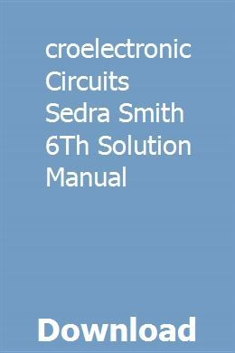 Microelectronic Circuits Sedra Smith 6th Solution Manual Organization Solutions Fluid Flow Solutions