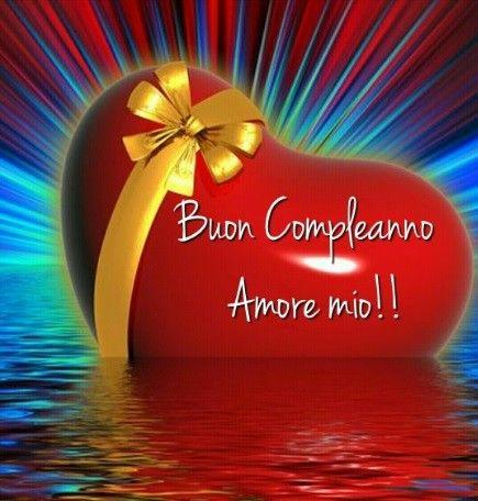 Tanti Auguri Di Buon Compleanno Amore Di Mamma Nel 2020 Buon Compleanno Amore Buon Compleanno Buon Compleanno Amore Mio