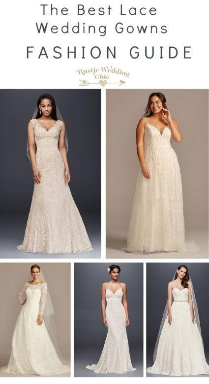 Top 10 Lace Wedding Gowns Rustic Wedding Chic In 2020 Wedding Gowns Lace Rustic Wedding Gowns Rustic Wedding Dresses