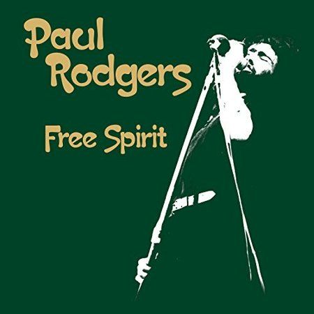 Free Spirit Vinyl Paul Rodgers Lp Vinyl Free Spirit