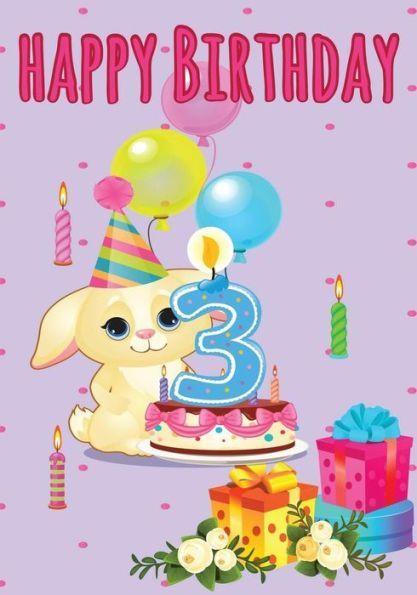 Happy Birthday 3 Birthday Books For Girls Birthday Journal