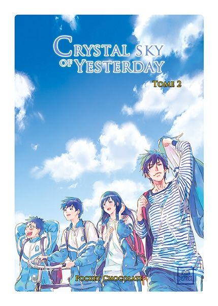 Crystal Sky of Yesterday, tome 2  Pocket Chocolate