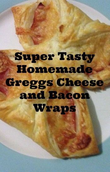 Super tasty homemade Greggs Cheese and Bacon wraps