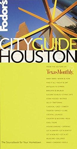Fodor's CITYGUIDE Houston, 1st Edition: The Ultimate Sourcebook for City Dwellers (Fodor's Cityguides) - Default