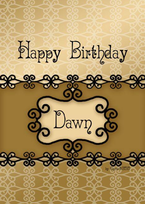 Happy Birthday Dawn Images : happy, birthday, images, Happy, Birthday, Dawn,, Specific, #affiliate,, #Birthday,, #Happy,, #Dawn,, #card, Cards,, Mary,, Cards