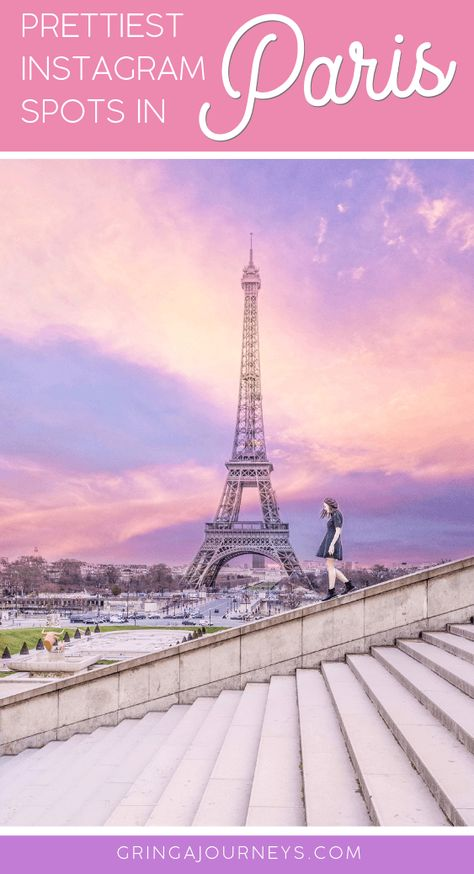 THE MOST PHOTO WORTHY SPOTS IN PARIS