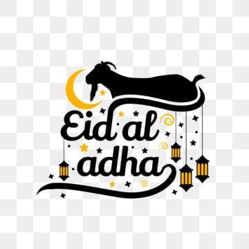 Eid Al Adha Png Transparent Clipart Eid Al Adha Eid Al Adha Calligraphy Eid Al Adha Mubarak Png And Vector With Transparent Background For Free Download Eid Al Adha Clip Art