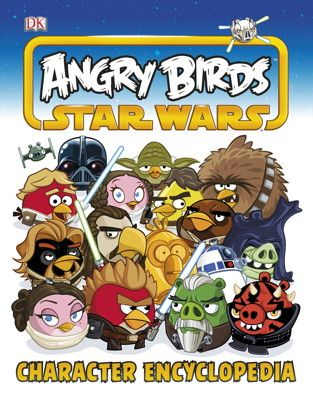 Angry Birds Star Wars Character Encyclopedia Angry Birds Star