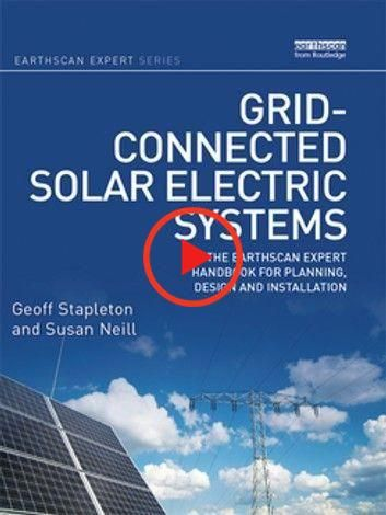 Grid Connected Solar Electric Systems Ebook By Geoff Stapleton In 2020 Solar Electric System Solar Electric Solar