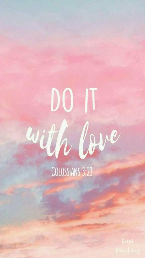 Faça Com Amor Frases Inspiracionais Citações Da Bíblia E
