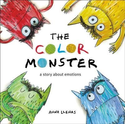 Download Pdf The Color Monster A Story About Emotions By Anna Llenas Free Epub Mobi Ebooks Feelings Book Colors And Emotions Preschool Colors