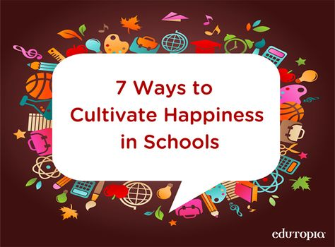 Simple Ways to Cultivate Happiness in Schools