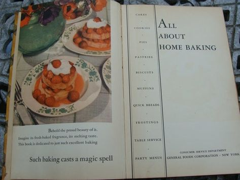All About Home Baking by the Consumer Service Department General Foods Corporation ~ 1933