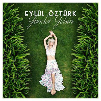 Eylul Ozturk Gonder Gelsin Mp3 Indir Prod Dijital Meydan Pop Muzik Mp3indir Mp3indirdur Cepmuzikindir Indir Music Muzik Insan Gelin