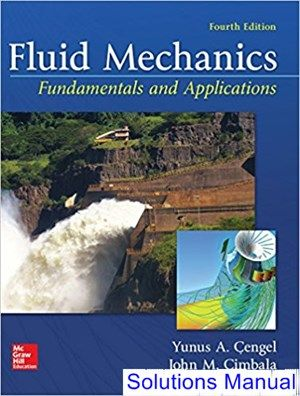 Fluid Mechanics Fundamentals and Applications 4th Edition