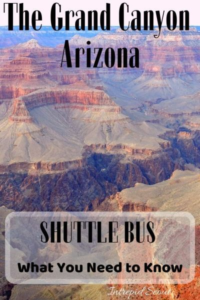 Everything You Need To Know About Grand Canyon Shuttle Bus