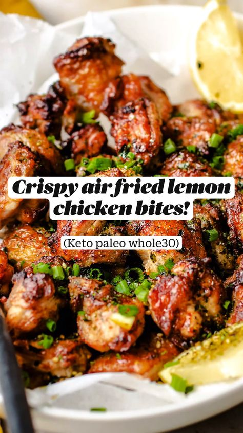 Crispy air fried lemon chicken bites!