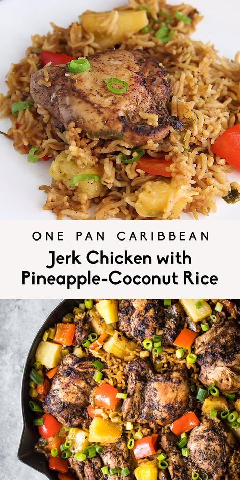 Incredible One Pan Caribbean Jerk Chicken with a unique, flavorful pineapple-coconut rice. This easy, one pan meal has a homemade jerk seasoning and is perfect for meal prep. #jerkchicken #chicken #dinner #onepan #skillet #caribbean #mealprep #coconut #pineapple #rice #healthydinner #dairyfree #glutenfree