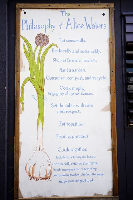 The Philosophy of Alice Waters