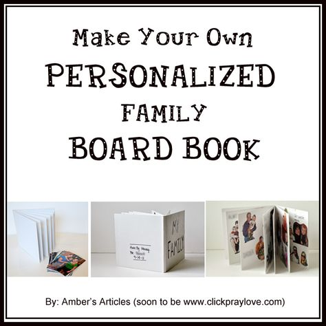Pre-Toddler Activity #8: Make Your Own Personalized Board Book