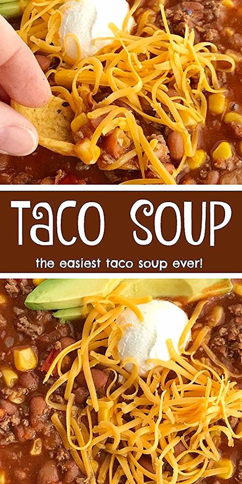 Easy Taco Soup   Taco Soup Recipe   Ground Beef   Easy taco soup is loaded with ground beef, chili beans, corn, and tomatoes. Pile it high with corn chips, sour cream, and shredded cheese. #souprecipe #tacosoup #groundbeefrecipe #dinner #easydinner #recipeoftheday