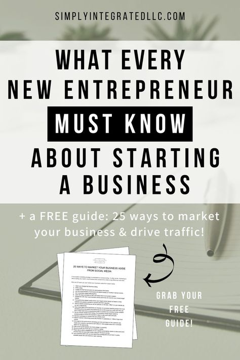 Starting a Business Tips for Beginners | Entrepreneurship & Entrepreneur Tips - Whether you're new to entrepreneurship or you've been itching to start a business for as long as you can remember, these new entrepreneur tips will help you achieve business success. If you're looking to start a business from home, here's what you need to know! Starting a business for beginners | Simply Integrated | #smallbusinesstips #newbusiness #onlinebusinesstips #business #entrepreneurship