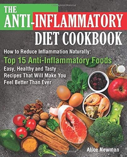Pdf Download The Anti Inflammatory Diet Cookbook How To Reduce Inflammation Naturally T Anti Inflammatory Diet Anti Inflammatory Recipes Inflammatory Foods