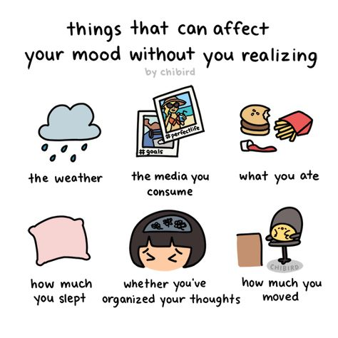 Some of these may seem obvious, but they can sneak up on you and affect your mood in little ways. I can't tell you how many times I felt bad for seemingly no reason when in reality it was just rainy...