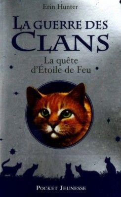 Couverture de La Guerre des Clans, HS : n°1 : La Quête d'Étoile de Feu