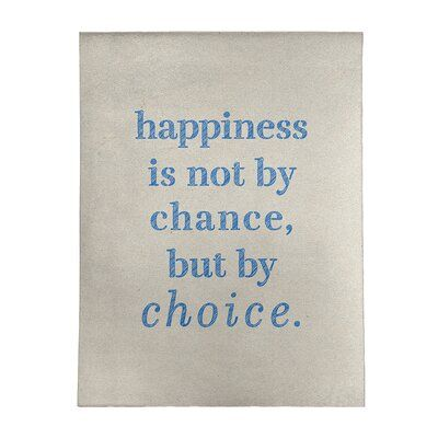 East Urban Home Handwritten Happiness Inspirational Quote Poly Chenille Rug In 2021 Inspirational Quotes Chenille Rug Quotes