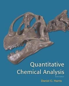 Quantitative Chemical Analysis 9th Edition By Daniel C Harris Chemical Analysis Chemistry Textbook Analysis