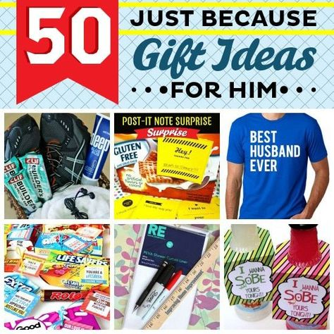 f6b88140ee75a List of Pinterest relationship ideas for him just because gifts for ...