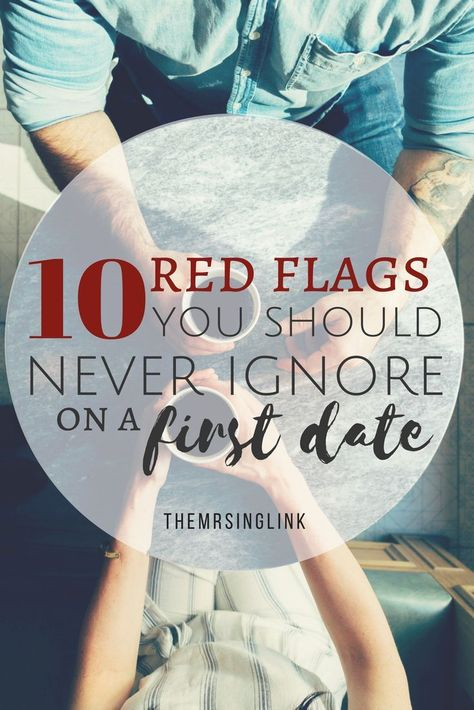 10 First Date Warning Signs You Should Look Out For
