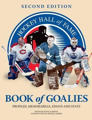 Pdf Download Hockey Hall Of Fame Book Goalie Profile Memorabilia Essay And Stat By Steve Cameron Free Epub On