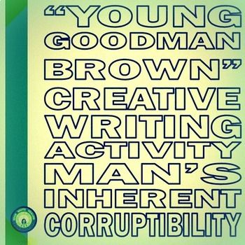 Young Goodman Brown Creative Personal Essay Digital Enabled American Literature Lesson Student Encouragement Essays