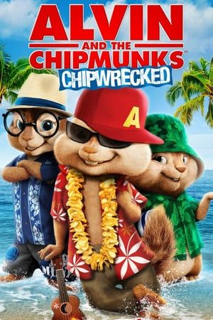 Watch Alvin And The Chipmunks Chipwrecked Full Movie Watch Full Movie Ver Pelicula Completa Regardez Le Film C Klassieke Films Cruiseschip Nieuwe Vrienden