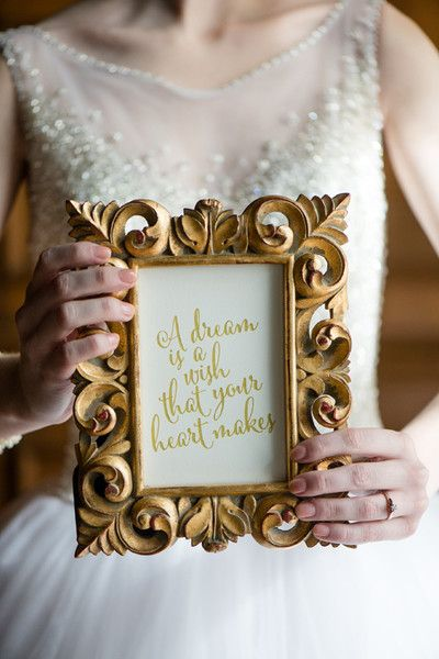 Cinderella Gold Framed Quote - These Disney Wedding Details Will Make Your Big Day Extra Magical - Photos