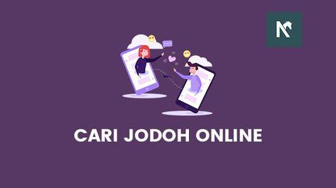 Jomblo Ayo Cari Jodoh Online Melalui Aplikasi Dan Game Terpercaya Teman Saga