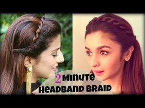 Cute Easy 2 Min Everyday Headband Braid For School College Work Alia Bhatt Indian Hairstyles Hair Styles Braided Headband Hairstyle Youtube