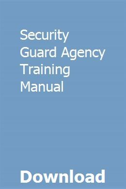 Security Guard Agency Training Manual Security Guard Jobs Security Officer Training Security Guard